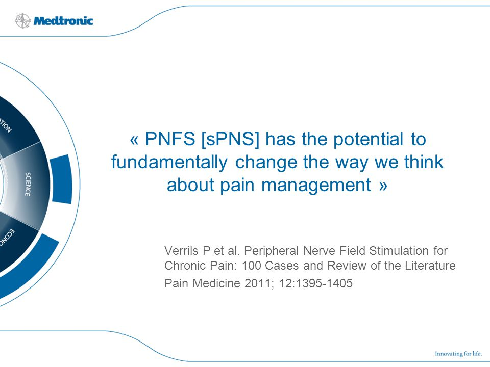 « PNFS [sPNS] has the potential to fundamentally change the way we think about pain management »